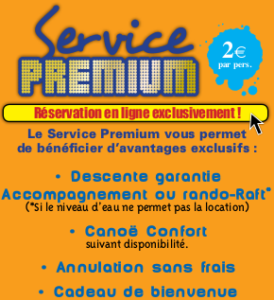 Service premium confort compagnie canoe chassezac CCC